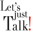 Let's Just Talk!
